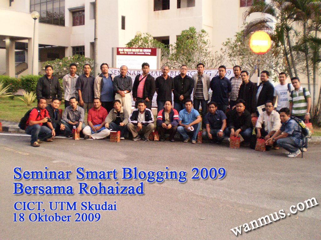 seminar-blog-2009-rohaizad-wanmus